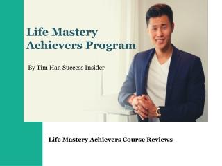 Life Mastery Achievers Program