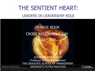 THE SENTIENT HEART: LEADERS IN LEADERSHIP ROLE