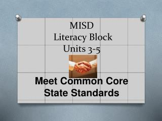 MISD   Literacy Block Units 3-5