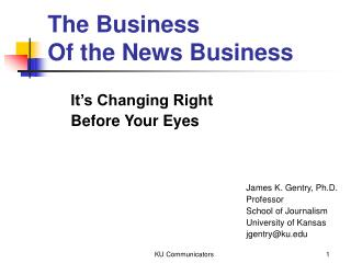 The Business  Of the News Business