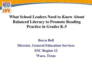 What School Leaders Need to Know About Balanced Literacy to Promote Reading Practice in Grades  K-5