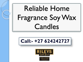 Reliable Home Fragrance Soy Wax Candles