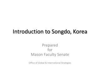 Introduction to Songdo , Korea