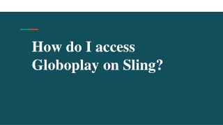 How do I access Globoplay on Sling