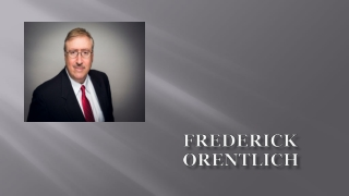 Frederick Orentlich- Famous Finance Consultant