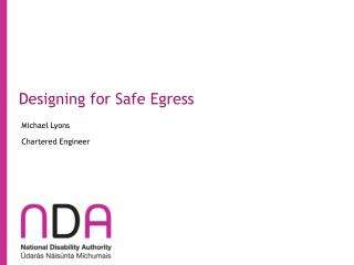Designing for Safe Egress