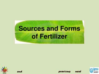Sources and Forms of Fertilizer