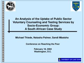An Analysis of the Uptake of Public Sector Voluntary Counseling and Testing Services by Socio-Economic Group: A South Af