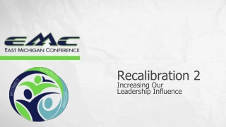 Recalibration 2 Increasing Our Leadership Influence