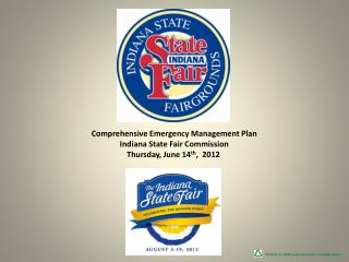 Comprehensive Emergency Management Plan Indiana State Fair Commission Thursday, June 14th,  2012