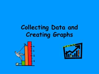 Collecting Data and Creating Graphs