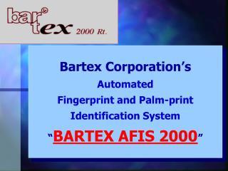 Bartex 2000 Corporation bartex@mail.datanet.hu