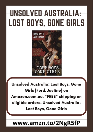 Unsolved Australia: Lost Boys, Gone Girls - Ford, Justine