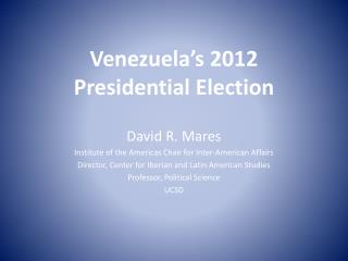 Venezuela s 2012 Presidential Election