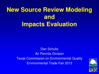 New Source Review Modeling  and  Impacts Evaluation