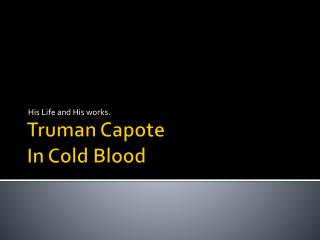 Truman Capote In Cold Blood