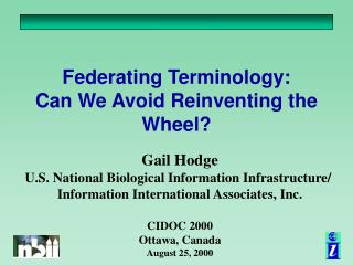 Federating Terminology:   Can We Avoid Reinventing the Wheel?