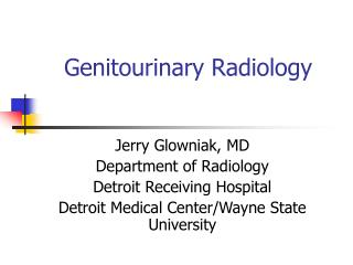 Genitourinary Radiology