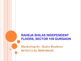 Raheja Shilas Sec 109 Gurgaon ! 9650100438 ! Call-9650100438