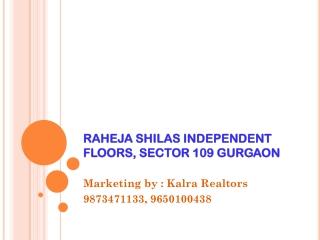 Raheja Shilas Sec 109 Gurgaon ! 9650100438 ! Call-9650100438