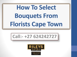 How To Select Bouquets From Florists Cape Town