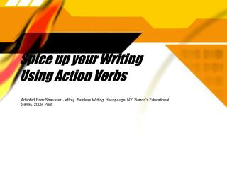 Spice up your Writing Using Action Verbs
