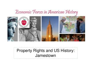 Property Rights and US History: Jamestown