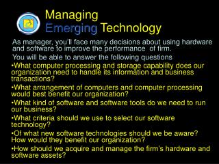 Managing Emerging  Technology