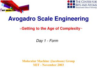 Molecular Machine (Jacobson) Group  MIT - November 2003