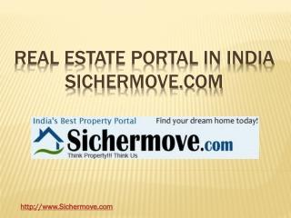 Real Estate Portal in India - Sichermove