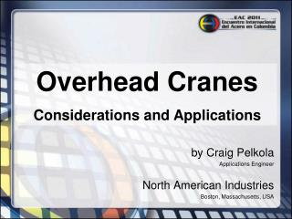 Overhead Cranes Considerations and Applications
