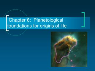 Chapter 6:  Planetological foundations for origins of life