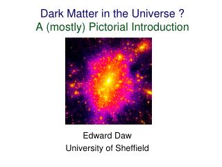Dark Matter in the Universe ? A (mostly) Pictorial Introduction