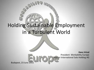 Holding  Sustainable Employment in a Turbulent World