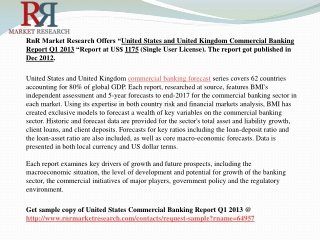 US and UK Commercial Banking Report Q1 2013