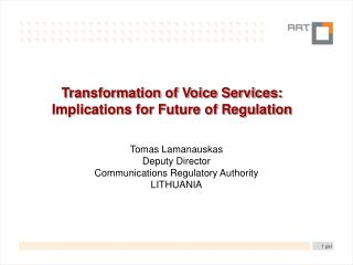 Transformation of Voice Services: Implications for Future of Regulation