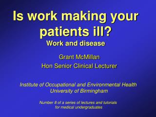 Is work making your patients ill? Work and disease
