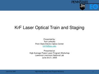 KrF Laser Optical Train and Staging