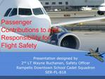 Passenger Contributions to and Responsibility for Flight Safety