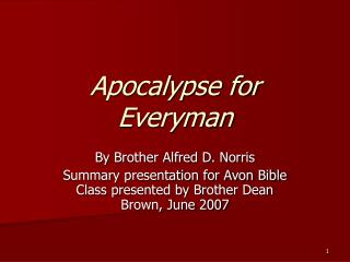 Apocalypse for Everyman