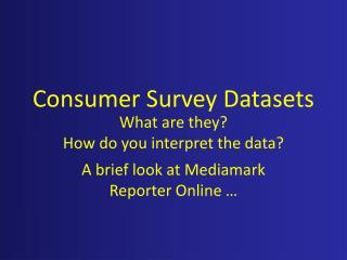 Consumer Survey Datasets