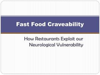Fast Food  Craveability