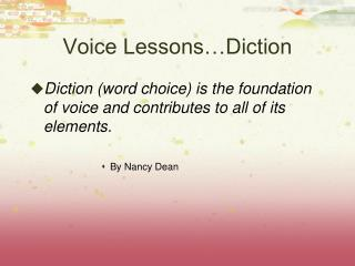 Voice Lessons…Diction
