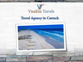 Find Popular Tour Packages from a Unique Travel Agency in Cuttack