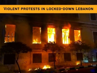 Violent protests in locked-down Lebanon