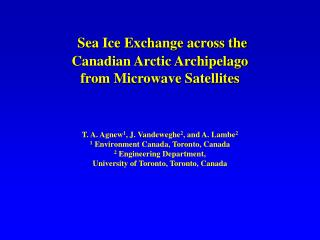 Sea Ice Exchange across the  Canadian Arctic Archipelago  from Microwave Satellites