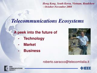 Telecommunications Ecosystems