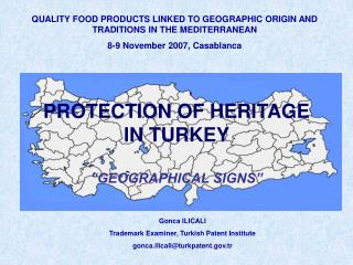 QUALITY FOOD PRODUCTS LINKED TO GEOGRAPHIC ORIGIN AND TRADITIONS IN THE MEDITERRANEAN  8-9 November 2007, Casablanca