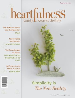 Heartfulness magazine - February 2021 (Volume 6, Issue 2)