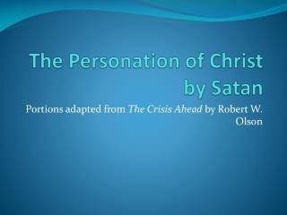 The Personation of Christ by Satan